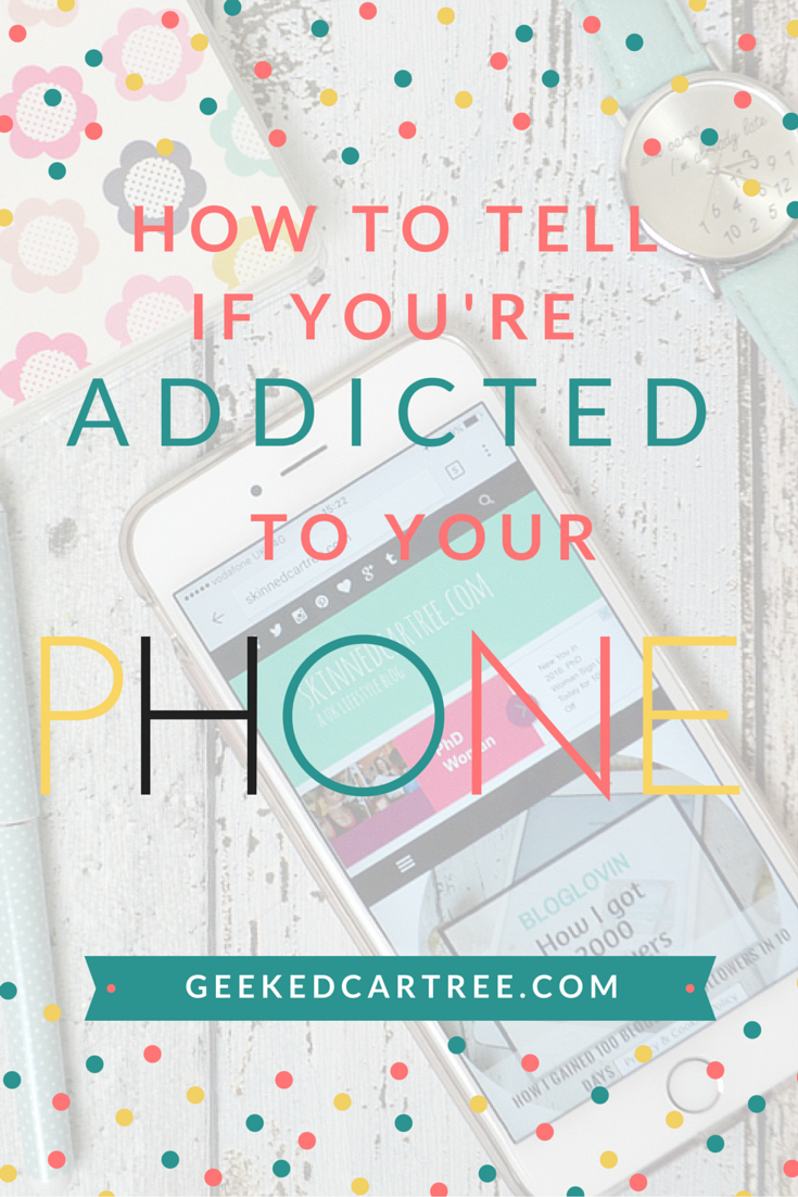 how to tell if you're addicted to your phone