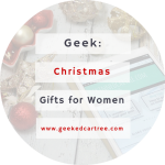 A Christmas Wishlist for a Geeky Female